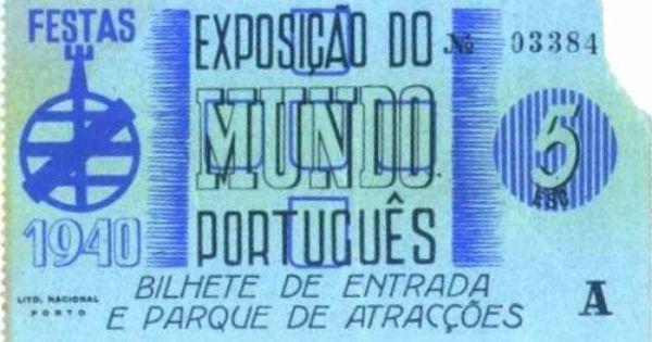 Bilhete Da Exposicao Do Mundo Portugues 1940 Sni