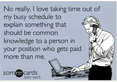 Happens Almost Every Day Love My Job Work Humor Hr Humor Workplace Humor