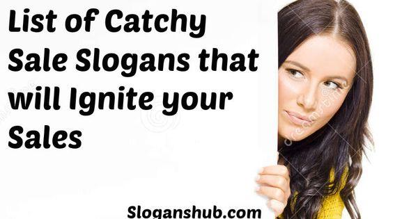 Sale Slogans Advertising Slogans Pinterest