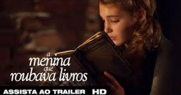 A Menina Que Roubava Livros Assistir Filme Completo Dublado Com