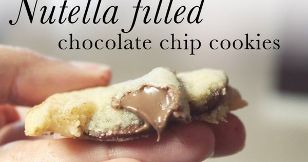 Cookies, Chocolate chips and Nutella on Pinterest