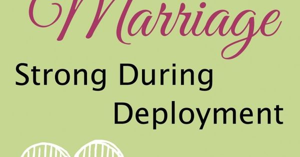 parenting articles keep marriage strong during deployment