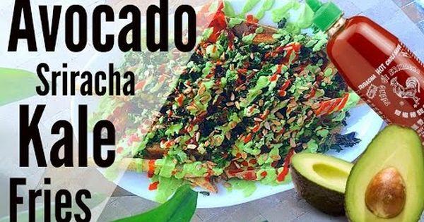 Avocado Sriracha Kale Fries ~ Vegan! | Plant Strong | Pinterest
