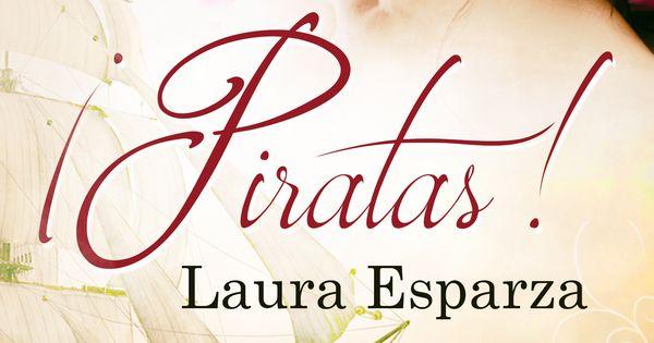 Piratas – Laura Esparza (Rom)  C94b69c4540ea5b230fbfea85c98f7ed