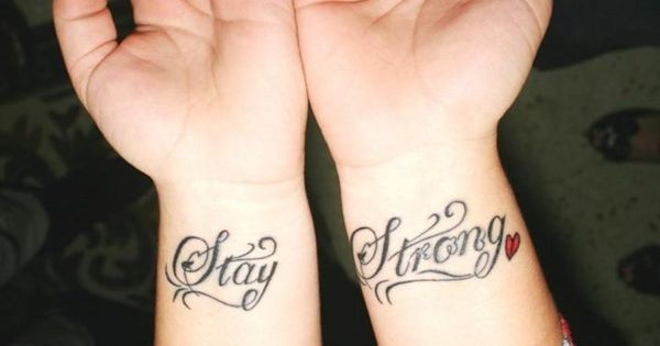 stay strong tattoos for girls on wrist tattoos for women tattoo ideas pinterest stronger. Black Bedroom Furniture Sets. Home Design Ideas