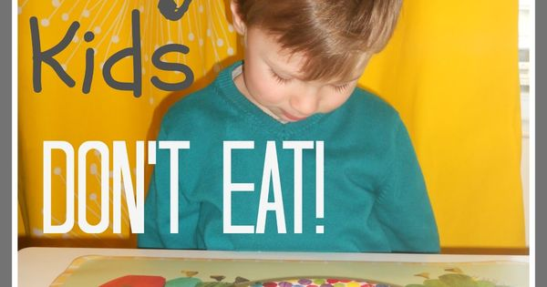 Your Kid's Table: 5 Reasons Kids Refuse to Eat | healthyliving kidshealth