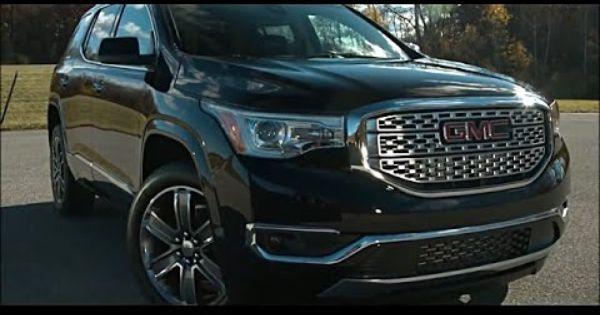 2017 Gmc Acadia First Look And Review Gmc Acadia 2017 Dream