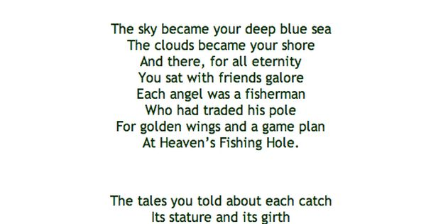 Heaven 39 s fishing hole read this at my grandfathers funeral for Poems about fishing in heaven