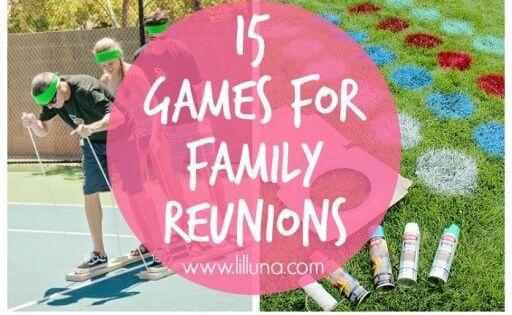 15 Family Reunion Game Ideas Camping Fun Amp Food
