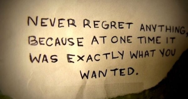 WANTED: no regrets. quotes quotes quotes
