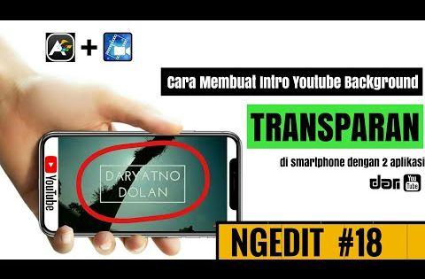 Cara Membuat Intro Youtube Animated Text Android Intro Youtube Keren Youtube Youtube Aplikasi