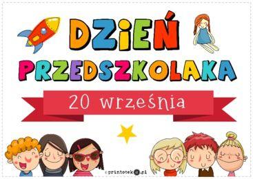 Dzień przedszkolaka - Printoteka.pl | Kindergarden, Teacher life, Education