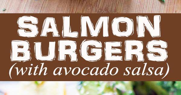 Salmon Burgers with Avocado Salsa   Recipe   Almond flour ...