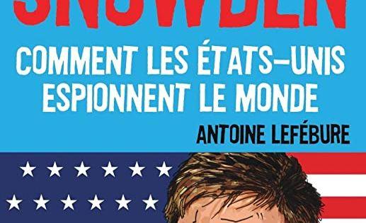 Free L Affaire Snowden Cahiers Libres De Antoine Lefebure In 2020 Ebook Free Reading Ebook Pdf