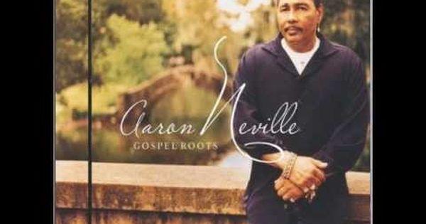 Aaron Nevile Let It Be Inspirational Music Aaron Neville