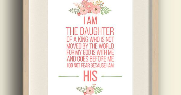 I Am His I Am The Daughter Of A King Christian Printable