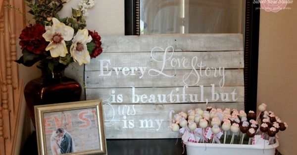 "Love this pallet sign ""Every love story is beautiful, but ours is"