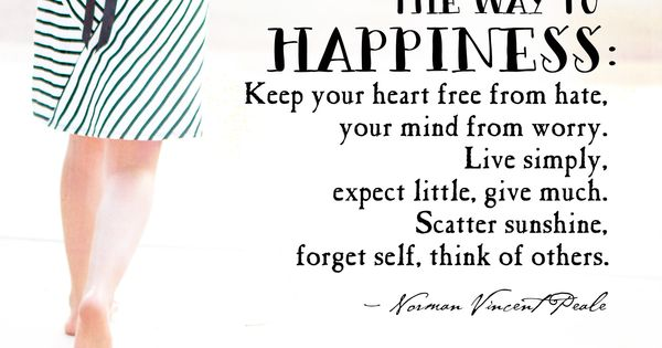 When Your Heart Is Happy Your Mind Is Free: The Way To Happiness: Keep Your Heart Free From Hate, Your