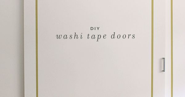 washi tape closet doors.