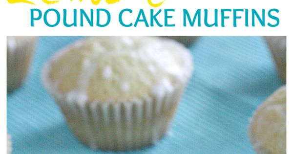 Lemon pound cakes, Pound cakes and Muffins on Pinterest