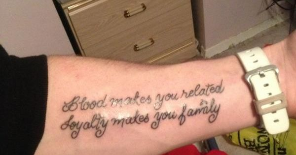 """blood Makes You Related, Loyalty Makes You Family"" Quote"