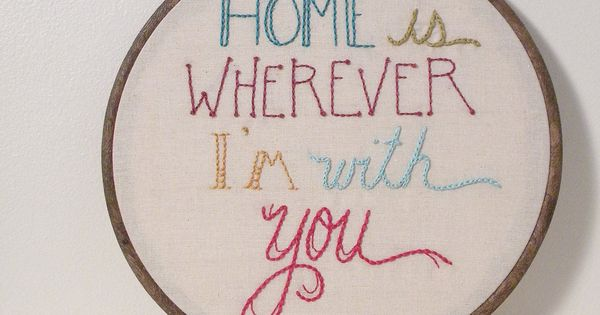 Reserved Listing- home is wherever i'm with you... embroidered wall art. $78.00,