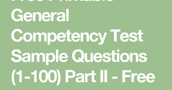 Free Printable General Competency Test Sample Questions (1-100 ...