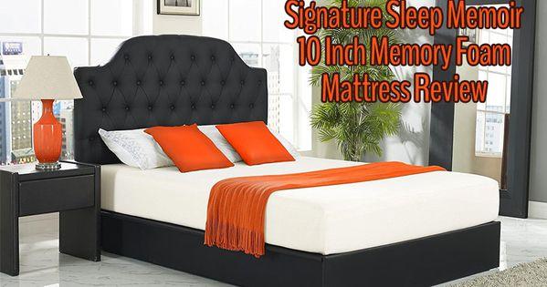 Signature Sleep Memoir Review 10 Memory Foam Mattress Memory
