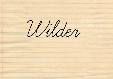 50 Baby Names Inspired By Writers.....They used Wilder after Laura Ingalls Wilder!....I