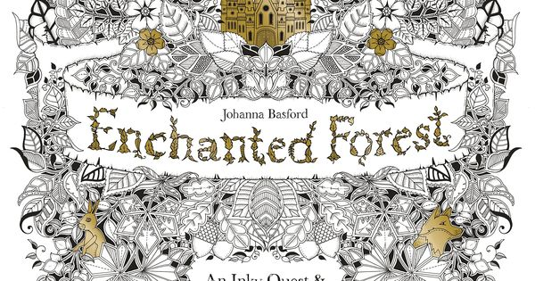 ENCHANTED FOREST Coloring For Grown Ups Oh This Looks Like A GORGEOUS One Who Is Still Busy