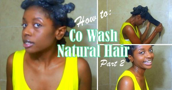 How to Co Wash Natur