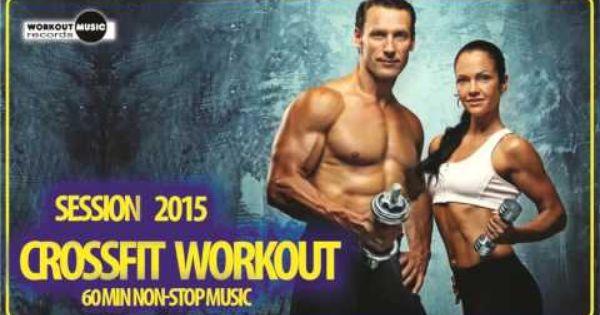 Crossfit Workout Session 2015 60 Min Non Stop Music Egzersiz
