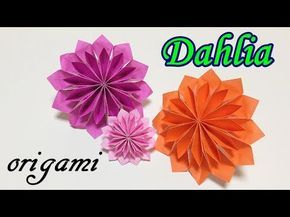 Origami Flower Easy Tutorial For Beginners How To Make A Paper Dahlia Step By Step Youtube Origami Flowers Paper Dahlia Origami Crafts