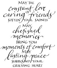 May The Constant Love Caring Of Friends Soften Your Sadness May