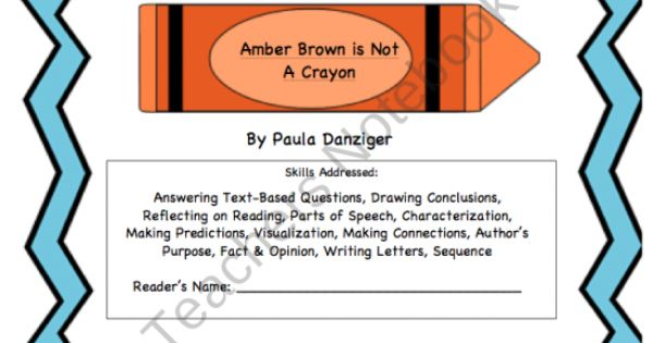 amber brown not crayon book report This changes his friendship with amber check your school or local library for this book amber brown is not a crayon lesson resources for this book at raz-pluscom.