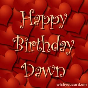 Happy Birthday Dawn Happy Birthday Wanda Happy Birthday King