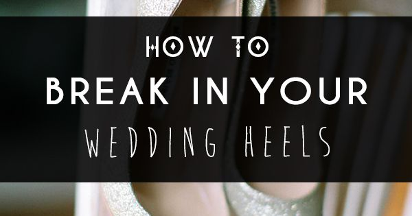 A wedding guide on how to break in heels. Includes tips such as the blow-dry method, how to walk properly in heels, and ways to ease pain of wearing heels.