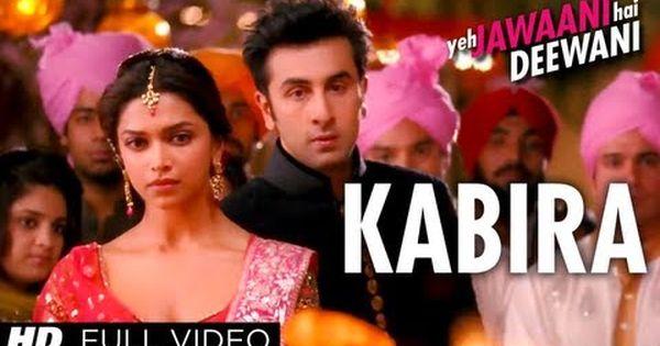 Kabira Full Song Yeh Jawaani Hai Deewani Ranbir Kapoor Deepika Padukone Hindi Movie Song Bollywood Movie Songs Bollywood Music Videos
