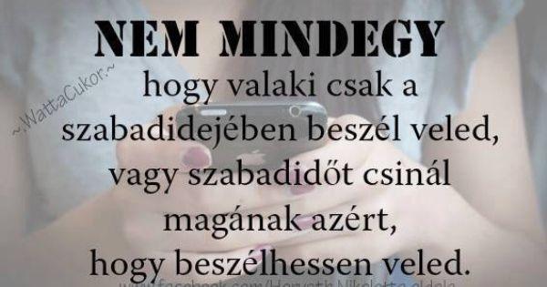 Nem mindegy!   Idézetek Magyarul   Pinterest   Idézetek ...