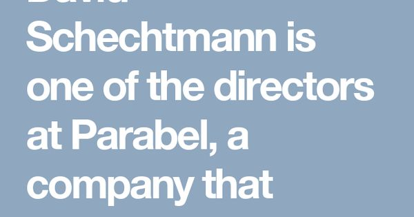 David Schechtmann Is One Of The Directors At Parabel A Company That Produces The Product Lentein It Is Produced From Outdoor Ponds David Business Development