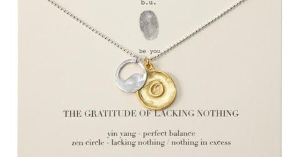 THE GRATITUDE OF LACKING NOTHING NECKLACE | Zen Jewelry | UncommonGoods great