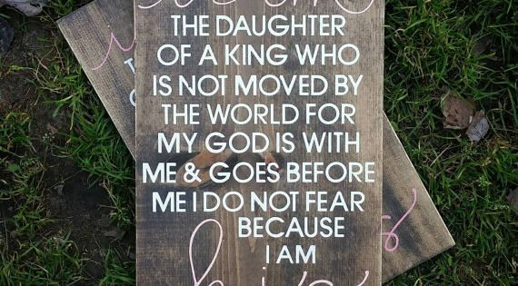 I Am The Daughter Of A King, I Am His, Nursery Sign