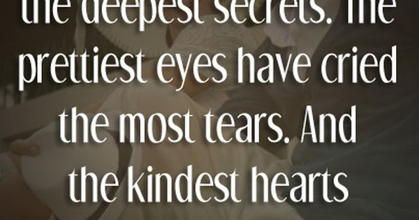 Smiles and Kindness Love Quote I've never had the prettiest smile.. Just
