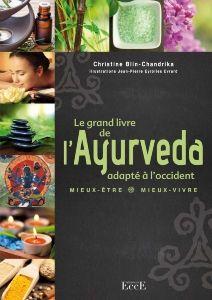 Le Grand Livre De L Ayurveda Adapte A L Occident Ouvrage De Reference Sur La Medecine Ayurvedique Ayurveda Ayurveda Livre