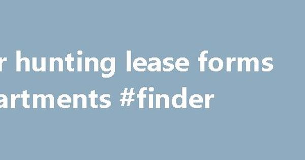 Deer hunting lease forms #apartments #finder http\/\/philippines - hunting lease agreement
