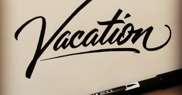Vacation / MATTHEW TAPIA ► typography font brush ink pen graphic design