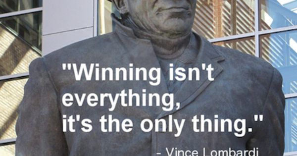 winning isn t evrything Vince lombardi is known as one of the greatest head coaches in the history of  professional football he led the green bay packers to six nfl.