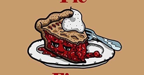 Cherry Pie Fixes Everything Food Humor Cartoon Vinyl Sticker Cartoon Poster Prints Cherry Pie
