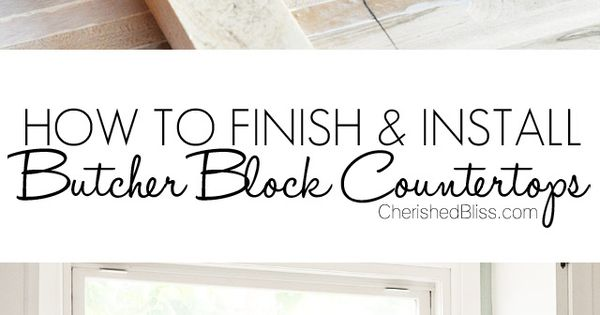 Best Finish For Butcher Block Countertop: How To Finish And Install Butcher Block Countertop
