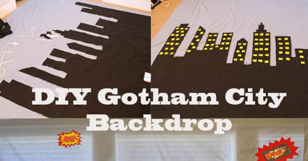 DIY Gotham City backdrop amp superhero